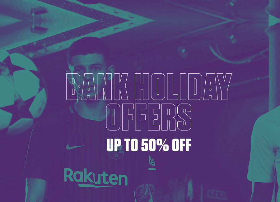 Bank Holiday Offers - Up to 50% Off